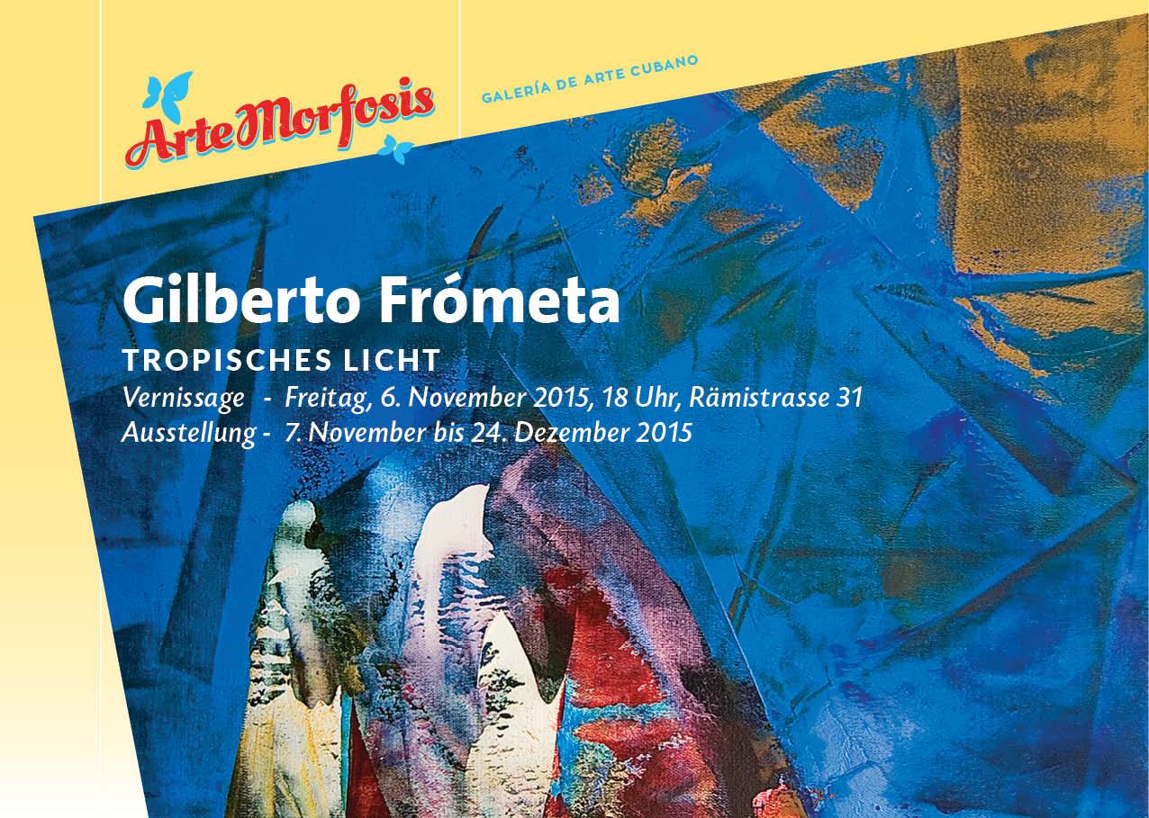 Invitation Gilberto Frómeta- Tropical Light