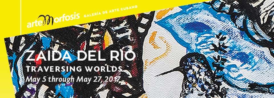 Zaida del Río - Traversing Worlds